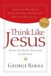 Think Like Jesus - George Barna