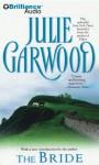 The Bride (Lairds' Fiancées, #1) - Julie Garwood, Rosalyn Landor
