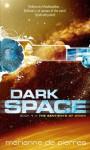 Dark Space: The Sentients of Orion Book One - Marianne de Pierres