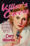 Killer's Caress - Cary Moran, Rudolph Belarski, Tom Roberts