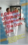 E Delivery of Bills and Statements - The Dark Side - Robert Scott