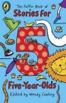 The Puffin Book of Stories for Five-Year-Olds - Wendy Cooling