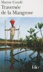 Traversée de la Mangrove - Maryse Condé