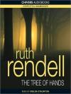 The Tree Of Hands (MP3 Book) - Ruth Rendell, Imelda Staunton
