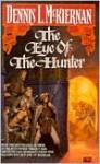 The Eye of the Hunter - Dennis L. McKiernan