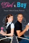Girl v. Boy - Yvonne Collins, Sandy Rideout