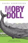 Moby Doll - Saara Henriksson