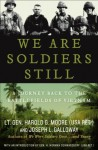 We Are Soldiers Still - Harold G. Moore, Joseph L. Galloway