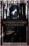 The Forbidden Experiment: The Story of the Wild Boy of Aveyron (Kodansha Globe) - Roger Shattuck, Douglas Keith Candland