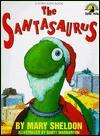 The Santasaurus - Mary Sheldon