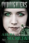 A Hora Secreta (Midnighters #1) - Scott Westerfeld