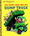 The Happy Man and His Dump Truck - Miryam Yardumian, Tibor Gergely