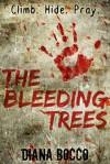 The Bleeding Trees - Diana Bocco