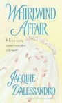 Whirlwind Affair (Whirlwind, #2) - Jacquie D'Alessandro