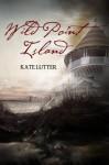 Wild Point Island - Kate Lutter