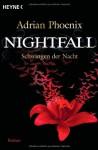 Nightfall - Schwingen der Nacht (The Maker's Song, #1) - Adrian Phoenix