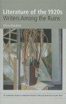 Literature of the 1920s: Writers Among the Ruins: Volume 3 - Chris Baldick