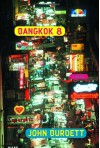 Bangkok 8: A Royal Thai Detective Novel (1) - John Burdett