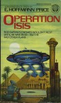 Operation Isis - E. Hoffmann Price
