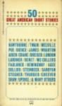 50 Great Short Stories - Edith Wharton, Katherine Mansfield, William Saroyan, Milton Crane