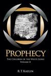 Prophecy - R.T. Kaelin