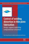 Control of welding distortion in thin-plate fabrication: Design support exploiting computational simulation - Thomas Gray, Duncan Camilleri, Norman McPherson