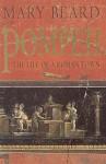 Pompeii - the Life of a Roman Town - Mary Beard