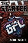 THE STARTER - Scott Sigler