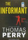 The Informant: A Butcher's Boy Novel - Thomas Perry, Michael Kramer