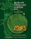 Buckland Anglo-Saxon Cemetery, Dover: Excavations 1994 (Archaeology of Canerbury) - Trevor Anderson, Keith Parfitt