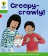 Creepy-Crawly (Oxford Reading Tree: Stage 2: Patterned Stories) - Roderick Hunt