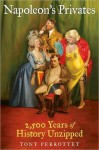 Napoleon's Privates - Tony Perrottet