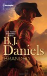 Branded - B.J. Daniels