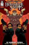 Boondock Saints: In Nomine Patris #1 - Troy Duffy, J. B. Love, Guus Floor, Innfusion Studios, Matt Browning, Chris Brunner, Eben Matthews, Rico Renzi