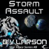 Storm Assault - B.V. Larson, Mark Boyett