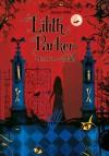 Lilith Parker: Insel der Schatten - Janine Wilk