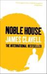 Noble House (The Asian Saga) - James Clavell