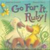 Go for It, Ruby! - Jonathan Emmett, Rebecca Harry