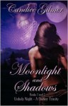 Moonlight and Shadows: Books 1 and 2 - Candice Gilmer