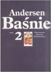 Baśnie. Tom II - Hans Christian Andersen