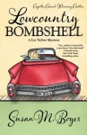 Lowcountry Bombshell (A Liz Talbot Mystery) - Susan M. Boyer