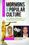 Mormons and Popular Culture [2 Volumes]: The Global Influence of an American Phenomenon - J. Michael Hunter, Theric Jepson