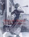 Winslow Homer: Illustrating America - Marilyn S. Kushner, Barbara Dayer Gallati, Linda S. Ferber