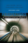 Perspectives on Children's Spiritual Formation - Michael Anthony, Scottie May, Gregory C. Carlson, Trisha Graves, Tim Ellis
