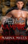 Snow White and the Vampire - Marina Myles