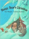 Sleepy Bear's Christmas - Udo Weigelt, Cristina Kadmon, J. Alison James