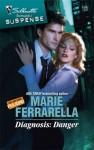 Diagnosis: Danger - Marie Ferrarella