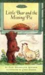 Maurice Sendak's Little Bear: Little Bear and the Missing Pie (Festival Reader) - Else Holmelund Minarik