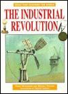 The Industrial Revolution (Ideas that changed the world) - Robert Ingpen, Philip Wilkinson, Michael Pollard