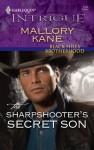 The Sharpshooter's Secret Son (Black Hills Brotherhood #2) (Harlequin Intrigue #1162) - Mallory Kane